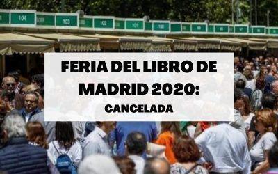 La Feria del Libro de Madrid suspende su edición de 2020